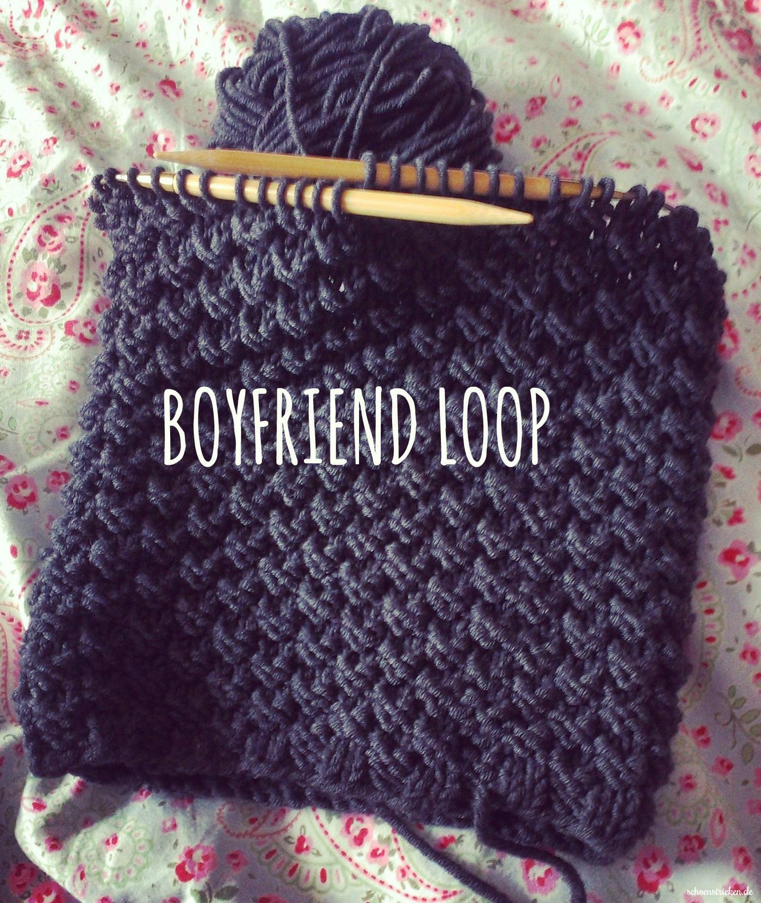 Boyfriendloop stricken - schoenstricken.de