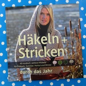 """Strickbuch """"Häkeln + Stricken durch das Jahr"""""""