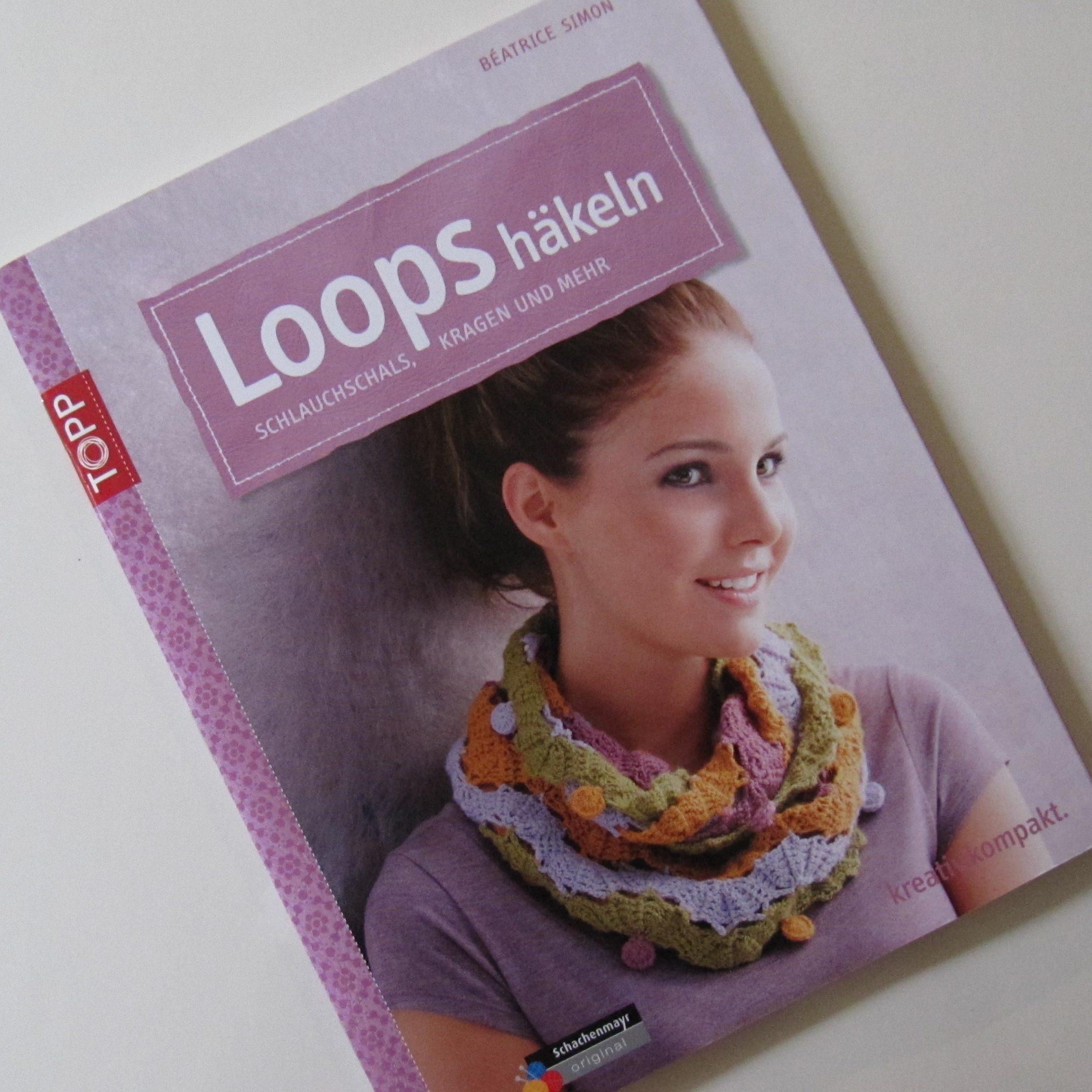Loops häkeln Béatrice Simon schoenstricken.de