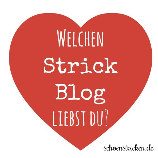 Welchen Strickblog liebst du schoenstricken.de