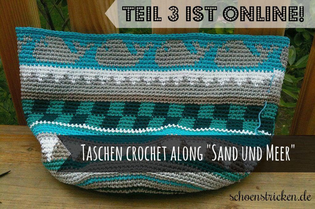 schoenstricken.de | Taschen Crochetalong Teil 3