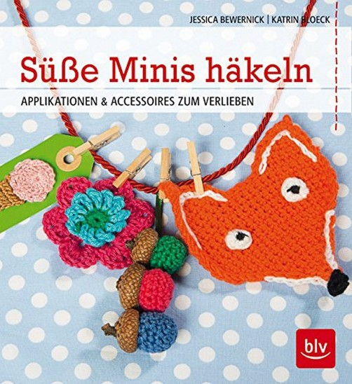 Cover Häkelbuch Süße Häkeleien schoenstricken.de