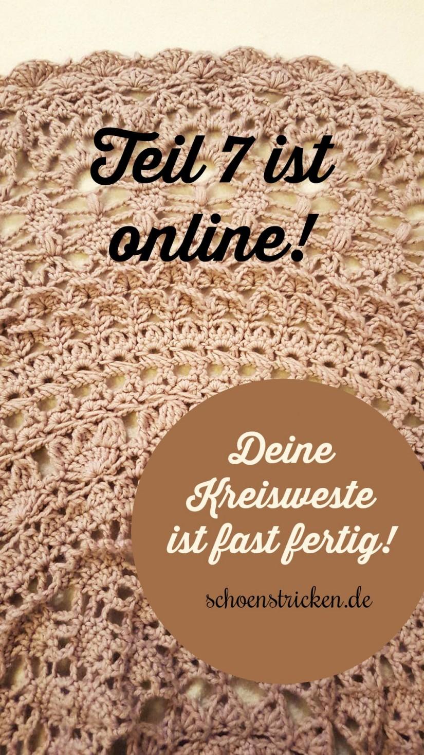 Teil 7 ist online Kreisweste CAL schoenstricken.de